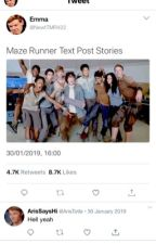 Maze Runner Text Post Stories  by -PeterStarkson-