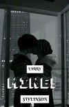 Mine! |Larry Stylinson| (COMPLETED) (Book 1) cover