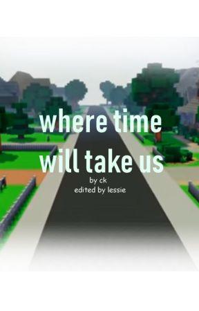 Where time will take us... [Mystreet future AU] (hiatus) by InsertMystic
