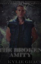 ✔The Broken Amity [Eric Coulter Fanfic] (COMPLETE) by dreamyxstars