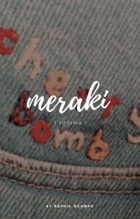meraki. by vitzuals