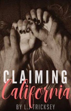 Claiming California by xxRandomxThoughtsxx