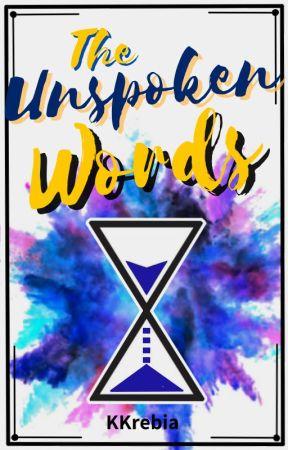 The Unspoken Words--a Novella (COMPLETE) by Kkrebia