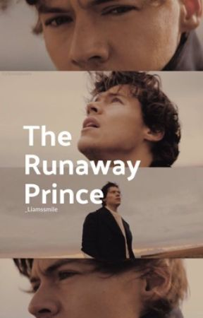 The Runaway Prince » [H.S] by _Liamssmile