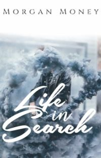 Life in Search ✔️ cover