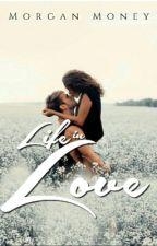 Life in Love by Honey_Money_