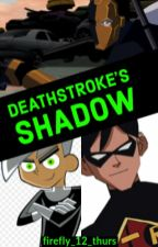 Deathstroke's Shadow (DP/YJ) by firefly_12_thurs