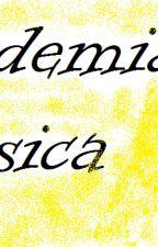 academia de musica by Bloomfayrixflamedeld