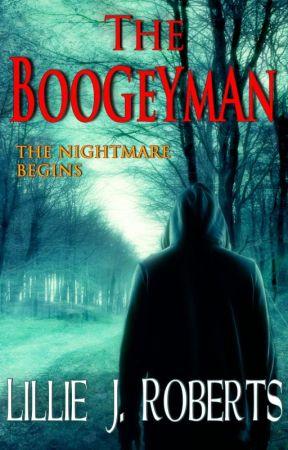The Boogeyman by DottieTaylor
