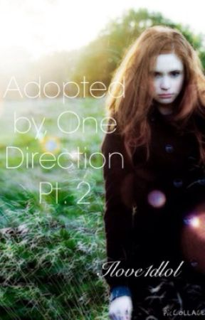 Adopted by one direction PRT 2 by ilove1dlol