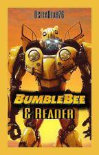 Bumblebee X Reader (2018) by OsitaBear26