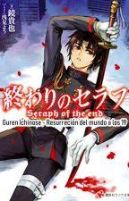 Guren Ichinose - Resurrección del Mundo a los 19 by KMartnSeplveda