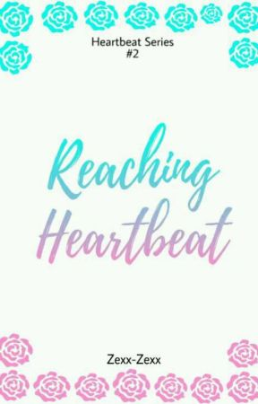 Reaching Heartbeat (Published) by ZEXX-ZEXX
