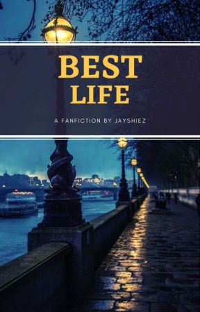 Best Life  by Jayshiez