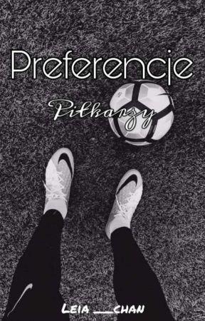 Preferencje Piłkarzy by Leia__chan
