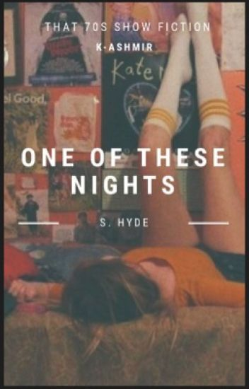 One of These Nights - S. Hyde