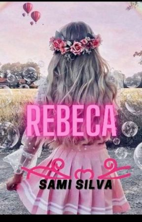 Rebeca by samisilva