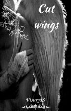 Cut Wings by VisteryaS