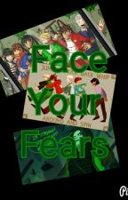 Face Your Fears by Star_OfTheShow