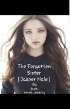 The Forgotten Sister | Jasper Hale | Twilight | Book One by Jaye_Never_Ending