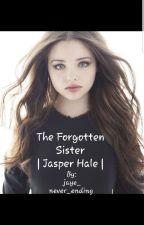 The Forgotten Sister | Jasper Hale | Twilight | Book One by Jaye_Never_Ending