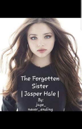 The Forgotten Sister   Jasper Hale   Twilight   Book One by Jaye_Never_Ending