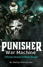 Punisher: War Machine (Infinite Stratos x Male Reader) by Wild_Dogz_ET