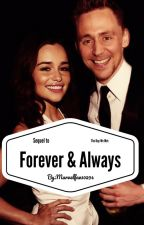 Forever and Always. (Sequel to 'The Day We Met') by Marvelfan10294