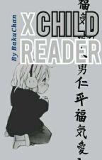 BNHA One Shots    X child reader    by _BakuChan_