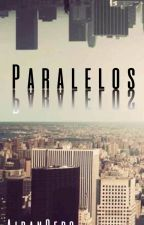 Paralelos by AidanCero