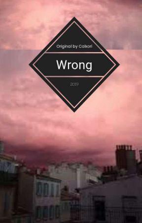 wrong by Calxori