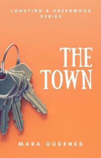 The Town (Book 1, Lonstino & Greenwood Series) cover