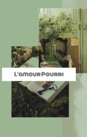 l'amour pourri by godofangelss