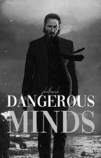 Dangerous Minds | john wick by johnthewick