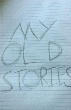 My Old Stories  by JackSmellington