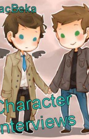 Character Interviews by MacBeka