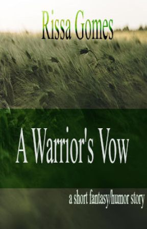 A Warrior's Vow by RissaGomes