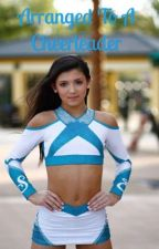 Arranged to a cheerleader  by kacie_11