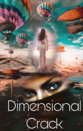 Dimensional Crack  by Jullianasan