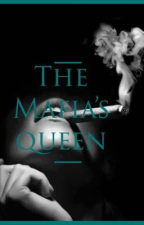 The Mafia's Queen by rayray0212