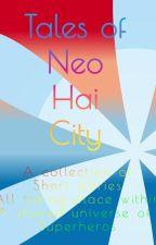 Tales of Neo Hai City by headphoneslynx