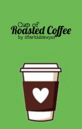 Cup of Roasted Coffee by starkidsawyer