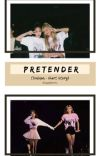 PRETENDER (JenLisa - Short Story) ✨ [COMPLETED] cover