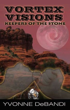 VORTEX VISIONS : Keepers of the Stone by YvonneDeBandi