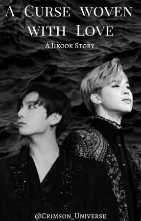 A curse woven with LOVE (Jikook)  by Crimson_Universe