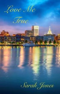 Love Me True (Love Me Book 2) cover