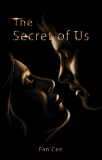 The Secret Of Us||UNDER HEAVY EDITING cover