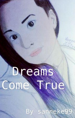 Dreams Come True - Demi Lovato Fanfic (ON HOLD) by sanne_vds