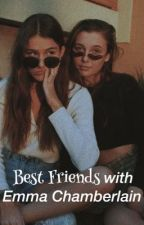 Best Friends With Emma Chamberlain | g.d | by chambiesgrant