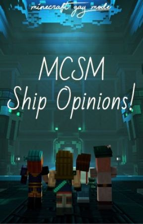 MCSM Ship Opinions! by minecraft-gay-mode